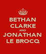 BETHAN CLARKE AND JONATHAN LE BROCQ - Personalised Poster A4 size