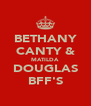 BETHANY CANTY & MATILDA DOUGLAS BFF'S - Personalised Poster A4 size