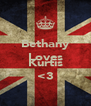 Bethany Loves  Kurtis <3 - Personalised Poster A4 size