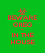 BEWARE GREG IS IN THE HOUSE - Personalised Poster A4 size