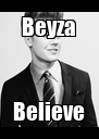 Beyza Believe - Personalised Poster A4 size