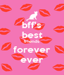 bff's best friends forever ever - Personalised Poster A4 size
