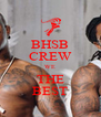BHSB CREW WE THE BEST - Personalised Poster A4 size