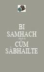 BI SAMHACH AGUS CÙM SÀBHAILTE - Personalised Poster A4 size