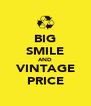 BIG SMILE AND VINTAGE PRICE - Personalised Poster A4 size