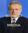 BIGGEST IDIOT IN MEDIA - Personalised Poster A4 size