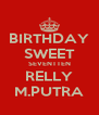 BIRTHDAY SWEET SEVENTTEN RELLY M.PUTRA - Personalised Poster A4 size