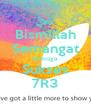Bismillah Semangat Semoga Sukses 7R3 - Personalised Poster A4 size