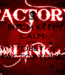 BITCH KEEP CALM AND OBEY FACTORYLINK - Personalised Poster A4 size