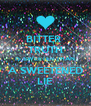BITTER  TRUTH IS SWEETER THAN A SWEETENED LIE - Personalised Poster A4 size