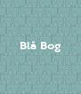 Blå Bog    - Personalised Poster A4 size