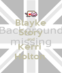 Blayke Story and Kerri  Holton  - Personalised Poster A4 size