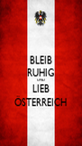 BLEIB RUHIG UND LIEB ÖSTERREICH - Personalised Poster A4 size