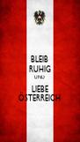 BLEIB RUHIG UND LIEBE ÖSTERREICH - Personalised Poster A4 size