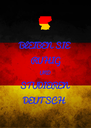 BLEIBEN SIE RUHIG UND STUDIEREN DEUTSCH - Personalised Poster A4 size