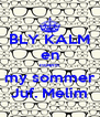 BLY KALM en noem my sommer Juf. Melim - Personalised Poster A4 size