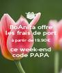 BoAnita offre les frais de port à partir de 19,90€ ce week-end code PAPA - Personalised Poster A4 size