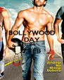 BOLLYWOOD DAY ON 7 FEB  - Personalised Poster A4 size