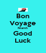 Bon Voyage Niamh Good Luck - Personalised Poster A4 size