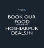 BOOK OUR FOOD ONLINE AT HOSHIARPUR DEALS.IN - Personalised Poster A4 size