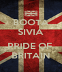 BOOTA SIVIA  PRIDE OF  BRITAIN - Personalised Poster A4 size