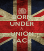 BORN UNDER A UNION JACK - Personalised Poster A4 size