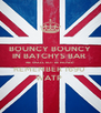 BOUNCY BOUNCY IN BATCHYS BAR  WE SHALL NOT BE MOVED  REMEMBER 1690  WATP  - Personalised Poster A4 size