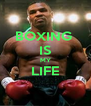 BOXING  IS MY LIFE  - Personalised Poster A4 size