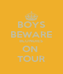 BOYS BEWARE BLONDIES ON  TOUR - Personalised Poster A4 size