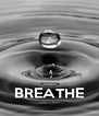 BREATHE - Personalised Poster A4 size