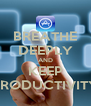 BREATHE DEEPLY AND KEEP PRODUCTIVITY - Personalised Poster A4 size