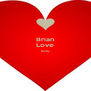 Brian Love Kaitly   - Personalised Poster A4 size