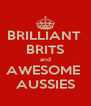 BRILLIANT  BRITS and AWESOME  AUSSIES - Personalised Poster A4 size