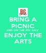 BRING A PICNIC AND ON THE 4TH JULY ENJOY THE ARTS - Personalised Poster A4 size