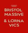 BRISTOL  MASSIVE  & LORNA VICS - Personalised Poster A4 size