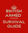 BRITISH ARMED  FORCES SURVIVAL GUIDE - Personalised Poster A4 size