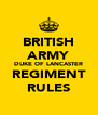 BRITISH ARMY DUKE OF LANCASTER REGIMENT RULES - Personalised Poster A4 size