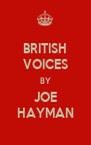 BRITISH VOICES BY JOE HAYMAN - Personalised Poster A4 size