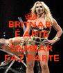 BRITNAR  É ARTE  SAMBAR FAZ PARTE - Personalised Poster A4 size