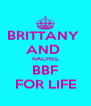 BRITTANY  AND  RACHEL BBF FOR LIFE - Personalised Poster A4 size