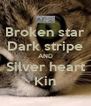Broken star Dark stripe AND Silver heart Kin - Personalised Poster A4 size