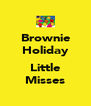 Brownie Holiday  Little Misses - Personalised Poster A4 size