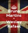Bruna Martins & Wesley Rafael - Personalised Poster A4 size