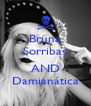Bruna Sorribas  AND Damianática - Personalised Poster A4 size