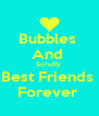 Bubbles  And  Scruffy  Best Friends  Forever  - Personalised Poster A4 size