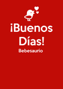 ¡Buenos Días! Bebesaurio    - Personalised Poster A4 size