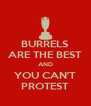 BURRELS ARE THE BEST AND YOU CAN'T PROTEST - Personalised Poster A4 size
