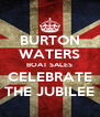 BURTON WATERS BOAT SALES CELEBRATE THE JUBILEE - Personalised Poster A4 size