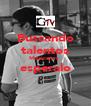 Buscando talentos Mexicanos  esperalo  - Personalised Poster A4 size