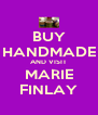 BUY HANDMADE AND VISIT MARIE FINLAY - Personalised Poster A4 size